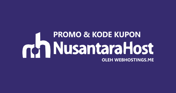 Kode Promosi NusantaraHost Biaya Hosting di NusantaraHost Diskon Hingga 85% 2019