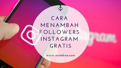 Cara Menambah Followers Instagram Gratis Tanpa Following