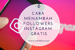 Cara Menambah Followers Instagram Gratis Tanpa Following