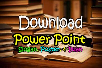 Dowload Power Point dan Contoh Soal Materi Slogan, Poster, dan Iklan Terbaru