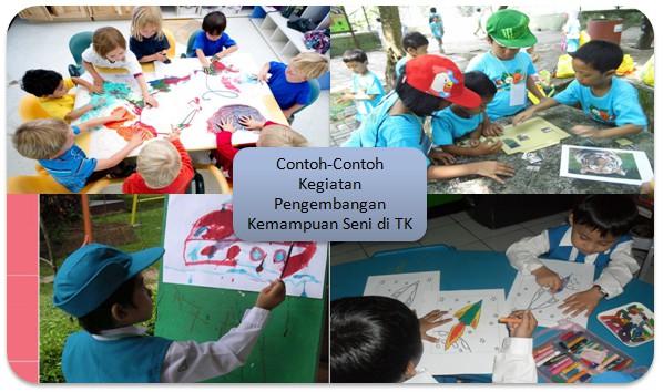 Contoh-Contoh Kegiatan Pengembangan Kemampuan Seni di TK