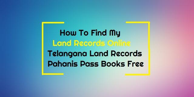 Telangana Land Records Pahanis Pass Books Free