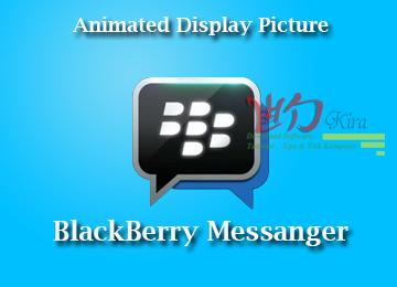 Cara membuat Display Picture (DP) Bergerak pada BBM Terbaru 2014