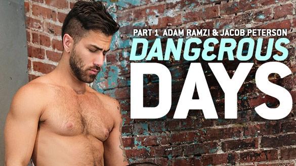 Dangerous Days Part 1