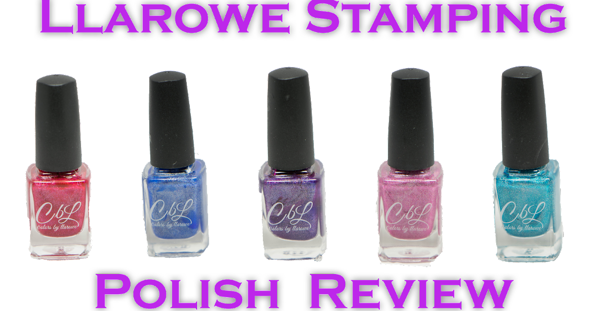 Lacquer Lockdown: Colors by Llarowe Stamping Polish Review (Entire ...