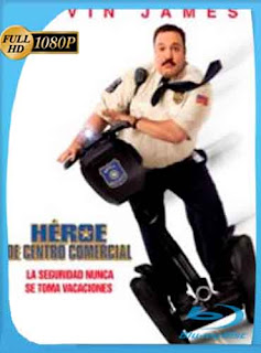 Heroe De Centro Comercial 1 2009 HD [1080p] Latino [GoogleDrive] DizonHD