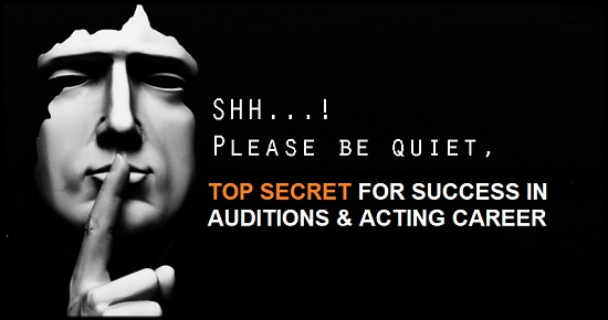 2 Success formulas for actors in auditions and career