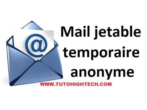 Comment créer une Adresse Mail Jetable