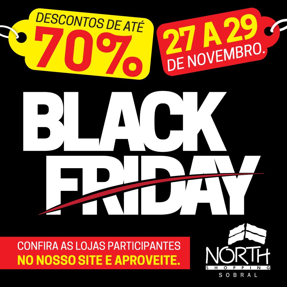 3f07f5a7b2 Black Friday  Lojas do North Shopping participam com descontos de ...