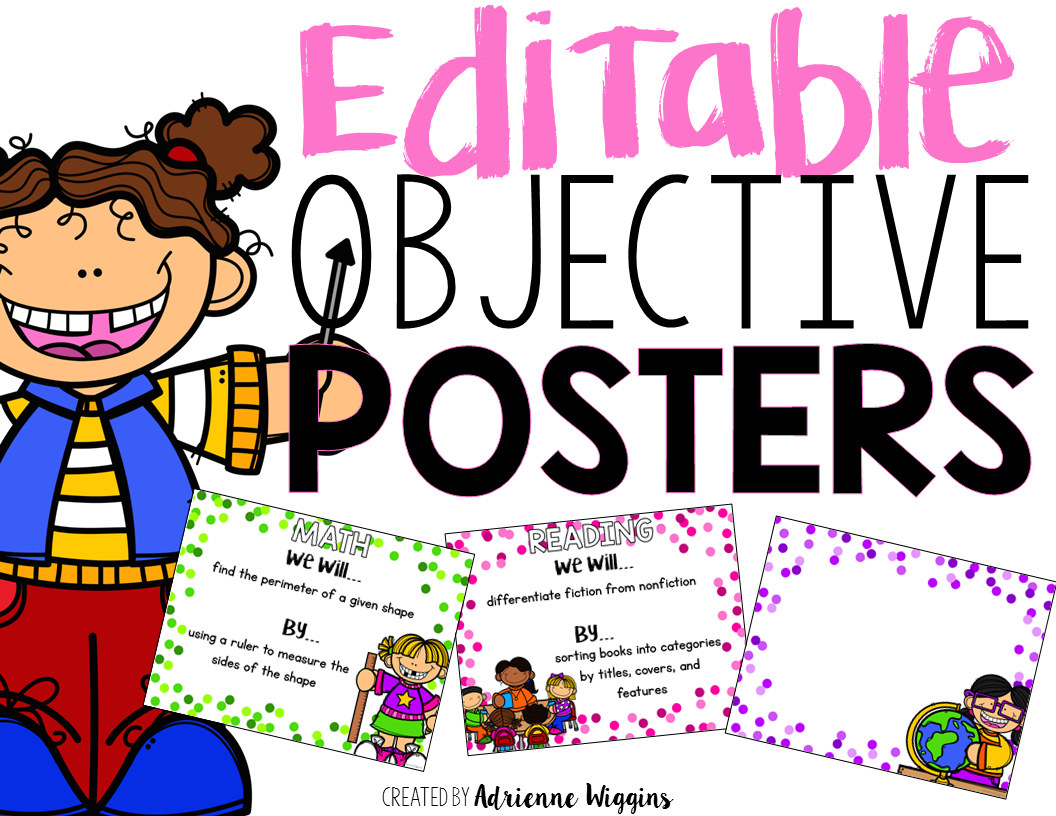 monday made it objective posters bie but for me displaying daily objectives is a big look for during observations and walk thrus this past year my school made the switch from just
