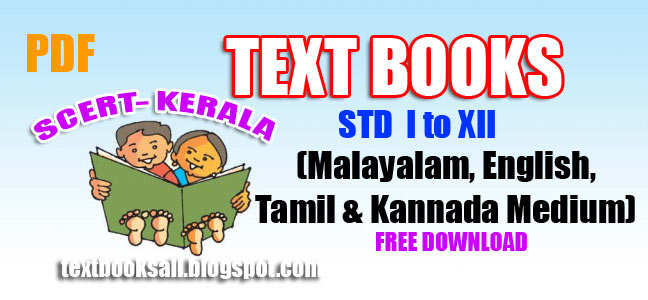 TEXT BOOKS FOR SCERT- KERALA - PLUS TWO (STD XII) - TEXT