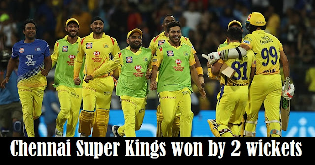 Chennai Super Kings won by 2 wickets