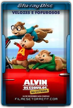 Alvin e os Esquilos - Na Estrada Torrent Dublado