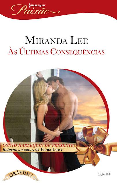Às Últimas Consequências Miranda Lee