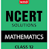NCERT Solutions Mathematics Class 12 [Print Replica] Kindle Edition by MTG Editorial Board (Author)