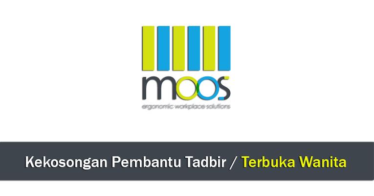 Jawatan Kosong Pembantu Tadbir di MOOS Furniture Sdn Bhd