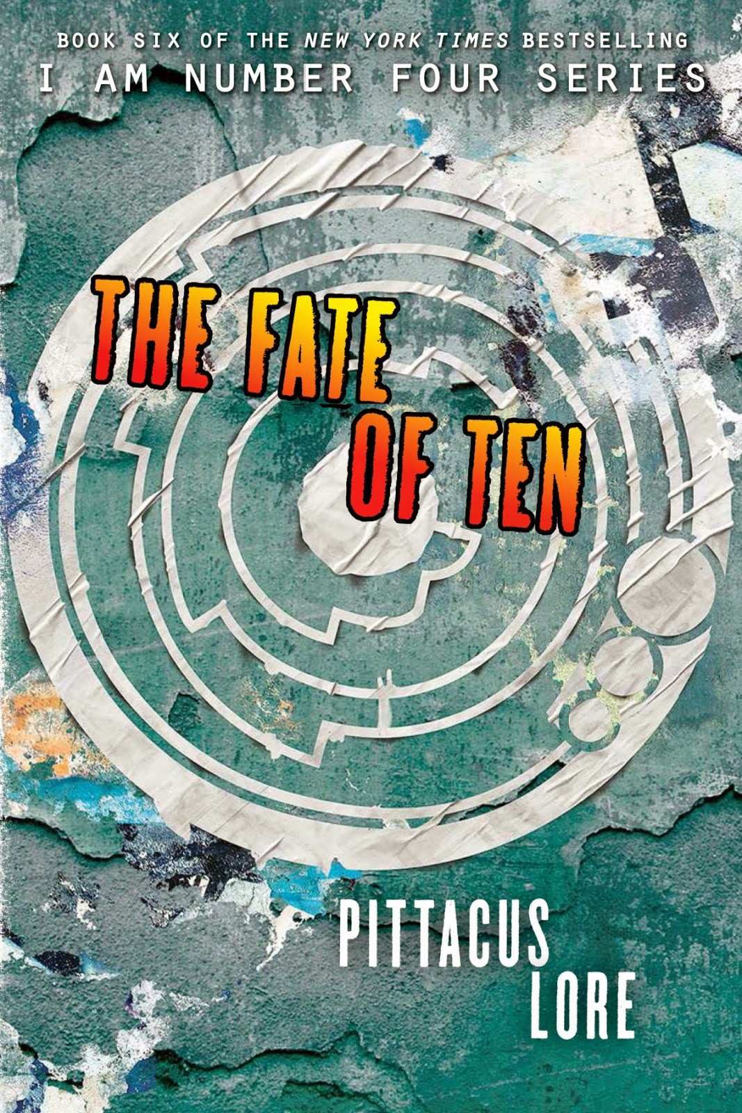 The Fate of Ten (cover) by Pittacus Lore
