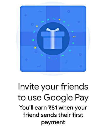 Google Pay Refer and Earn Cashback Kamane Ka App