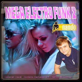 CD Mega Electro Funk Vol. 02  Dj Nando MT
