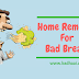 Home Remedies For Bad Breath- Cure Bad Breath Permanently