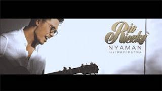 Lirik Lagu Rio Riezky - Nyaman (feat. Rayi Putra)