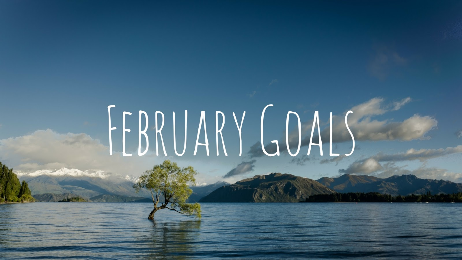goals, holiday, fitness, travel, february, january, yearly, lists, blogging, lifestyle