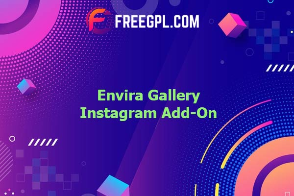 Envira Gallery Instagram Add-On Nulled Download Free