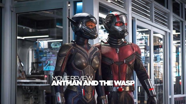 Ant-Man and the Wasp 2018 Movie Review
