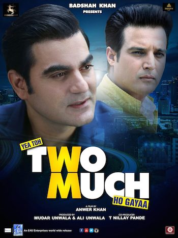 Yea Toh Two Much Ho Gayaa 2016 Full Movie Hindi HD 700MB Download