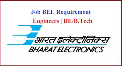 Job BEL Requirement  Engineers | BE/B.Tech