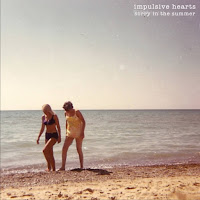 IMPULSIVE HEARTS - SORRY IN THE SUMMER