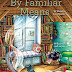 Guest Blog by Delia James - Plus Review and Giveaway of By Familiar Means