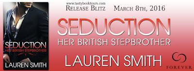 Release Blitz: Seduction-Her British Stepbrother by Lauren Smith [Excerpt]