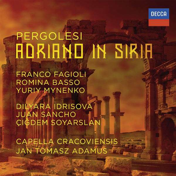 BEST BAROQUE RECORDING OF 2016: Giovanni Battista Pergolesi - ADRIANO IN SIRIA (DECCA 483 0004)