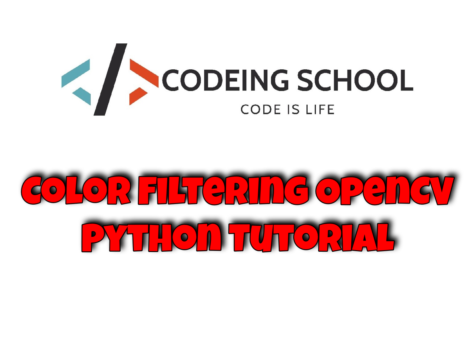 Color Filtering OpenCV Python Tutorial | Codeing School