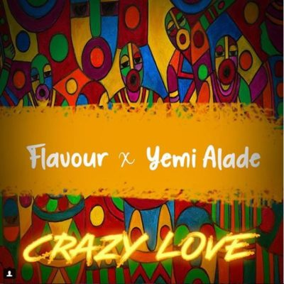 (LG Music) Flavour – Crazy Love ft. Yemi Alade