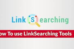 Cara Mencari Backlink Berkualitas & Gratis Dengan Linksearching