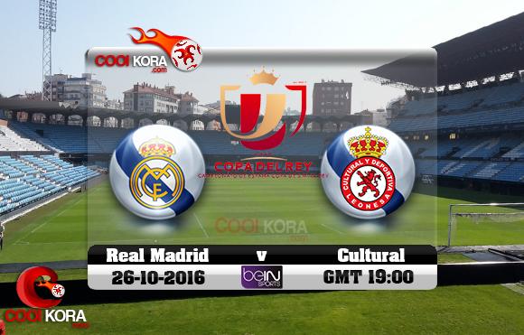 مشاهدة مباراة كولتورال ليونيسا وريال مدريد اليوم 26-10-2016 في كأس ملك أسبانيا