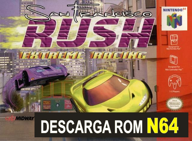 San Francisco Rush Extreme Racing n64 descarga rom