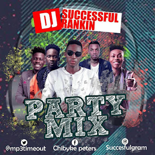 Dj Succesful Rankin - Party Mix