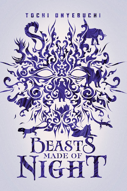 Beautiful 2017 Book Cover Designs  Beasts Made of Night by Tochi Onyebuchi