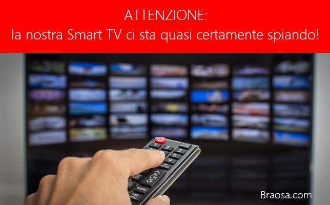 la tua smart TV ti sta quasi sicuramente spiando