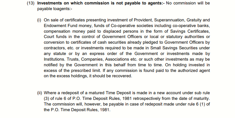 Investments on which commission is not payable to agents: