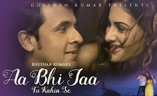Aa Bhi Jaa Tu Kahin Se Lyrics - Sonu Nigam Mp3 Songs