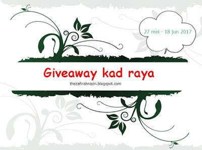 http://thezafirahnazri.blogspot.my/2017/05/giveaway-kad-raya-by-zafirah-nazri.html
