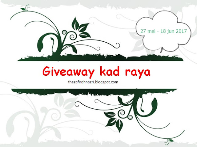 Giveaway Kad Raya by Zafirah Nazr