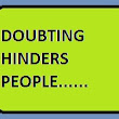 How Doubting Hinders You