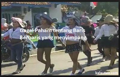 kalautau.com - Gagal Paham tentang Baris Berbaris yang menyimpang