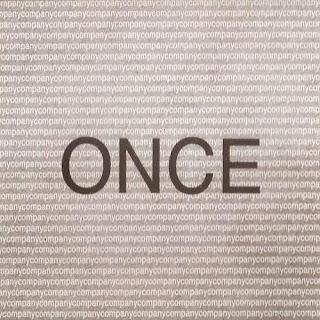 Company, Once