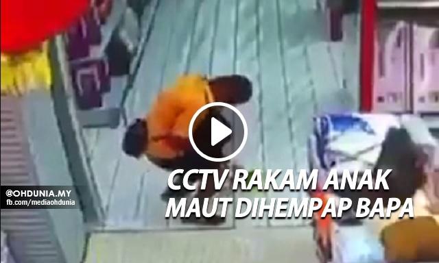 CCTV Rakam Anak Maut Dihempap Bapa Semasa Bermain 'Kereta Api'